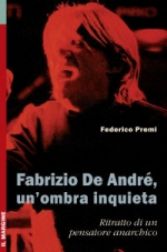 Fabrizio De Andre' un' ombra inquieta